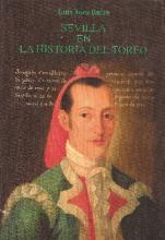 Sevilla en la Historia del Toreo
