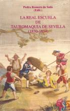 La real escuela de tauromaquia de Sevilla (1830-1834)